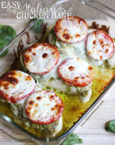 {Easy Dinner Recipe} Italian Chicken Bake