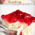 Raspberry Shortcake Dessert