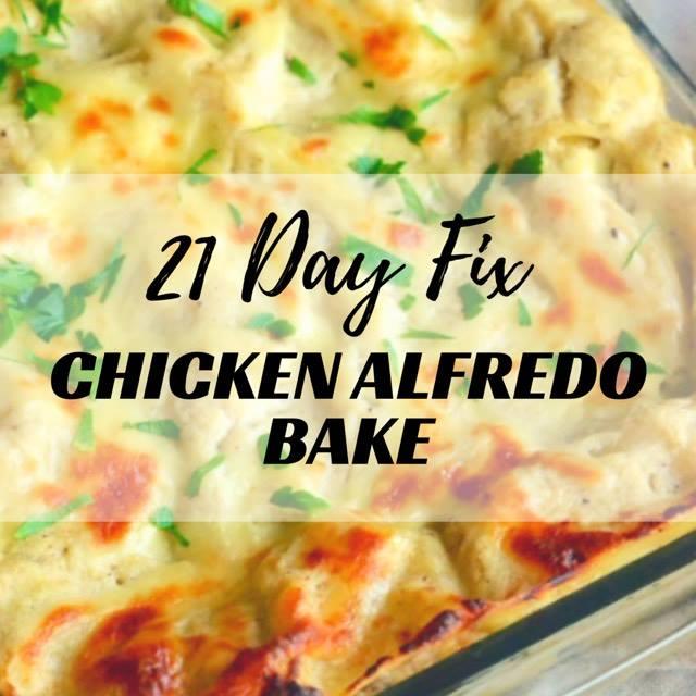 21 Day Fix Chicken Alfredo Bake